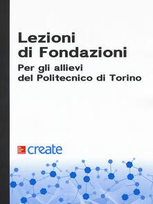 Lezioni di fondazioni. Per gli allievi del Politecnico di Torino - copertina