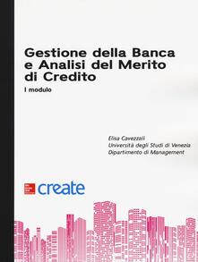 Gestione della banca e analisi del merito di credito. I modulo - copertina
