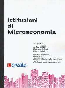 Istituzioni di microeconomia - Andrea Lasagni,Donatella Baiardi,Fabio Landini - copertina