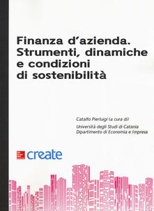 Finanza d'azienda. Strumenti, dinamiche e condizioni di sostenibilità - copertina