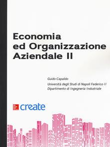 Economia ed organizzazione aziendale. Vol. 2 - copertina