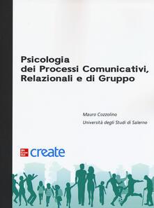 Birrafraitrulli.it Psicologia dei processi comunicativi, relazionali e di gruppo Image