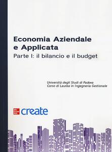 Milanospringparade.it Economia aziendale e applicata. Vol. 1: bilancio e il budget, Il. Image