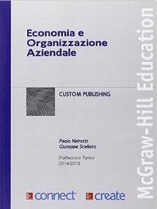Economia e organizzazione aziendale - Paolo Neirotti,Giuseppe Scellato - copertina