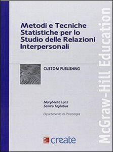 Libro Metodi e tecniche statistiche per lo studio delle relazioni