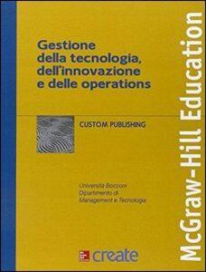 Libro Gestione della tecnologia, dell'innovazione e delle...