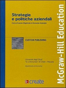 Foto Cover di Strategie e politiche aziendali, Libro di  edito da McGraw-Hill Education