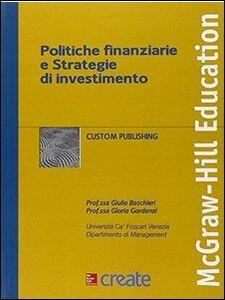 Foto Cover di Politiche finanziarie e strategie di investimento, Libro di  edito da McGraw-Hill Education