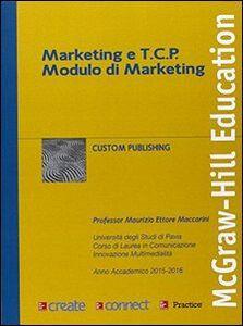 Foto Cover di Marketing e TCP modulo di marketing, Libro di  edito da McGraw-Hill Education