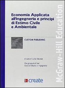 Libro Economia applicata all'ingegneria e principi di estimo