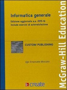 Foto Cover di Informatica generale, Libro di  edito da McGraw-Hill Education