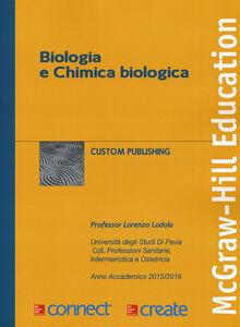 Libro Biologia e chimica biologica. Con aggiornamento online Lorenzo Lodola