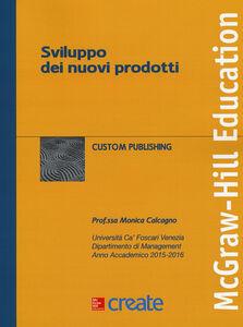 Libro Sviluppo dei nuovi prodotti Monica Calcagno