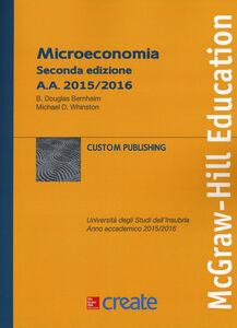 Foto Cover di Microeconomia, Libro di Douglas B. Bernheim,Michael D. Whinston, edito da McGraw-Hill Education
