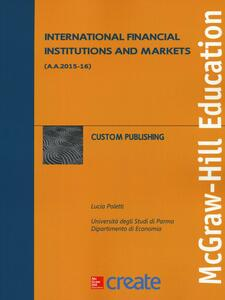 International financial institutions and markets - Lucia Poletti - copertina