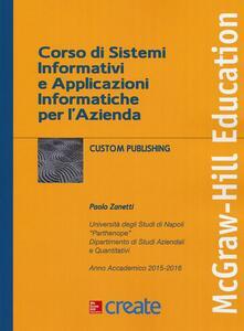 Corso di sistemi informativi e applicazioni informatiche per l'azienda - Paolo Zanetti - copertina