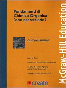 Foto Cover di Fondamenti di chimica organica (con eserciziario), Libro di Marina Gatti, edito da McGraw-Hill Education