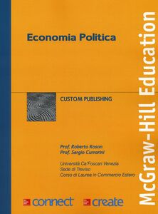 Foto Cover di Economia politica, Libro di Roberto Roson,Sergio Currarini, edito da McGraw-Hill Education