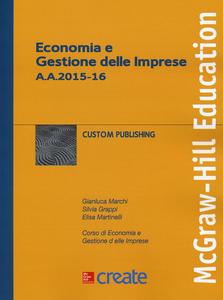 Libro Economia e gestione delle imprese Gianluca Marchi , Silvia Grappi , Elisa Martinelli