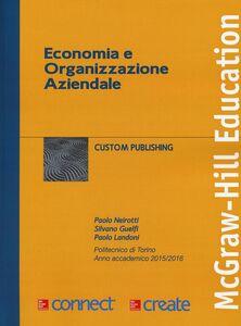 Foto Cover di Economia e organizzazione aziendale. Con aggiornamento online, Libro di AA.VV edito da McGraw-Hill Education