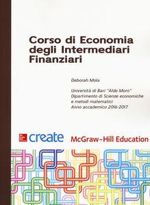 Foto Cover di Corso di economia degli intermediari finanziari, Libro di Deborah Mola, edito da McGraw-Hill Education