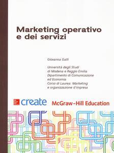 Marketing operativo e dei servizi - Giovanna Galli - copertina