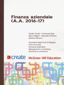 Finanza aziendale (A. A. 2016-17) - Sandro Sandri,Marco Bigelli,Barbara Petracci - copertina