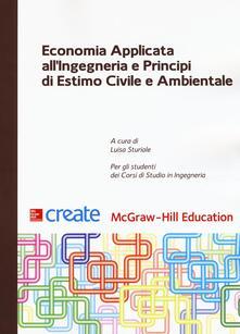 Economia applicata all'ingegneria e principi di estimo civile e ambientale - copertina