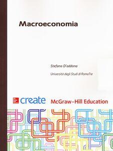 Foto Cover di Macroeconomia, Libro di Stefano D'Addona, edito da McGraw-Hill Education