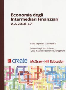 Economia degli intermediari finanziari A. A. 2016-17 - Giulio Tagliavini,Lucia Poletti - copertina