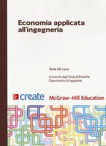 Libro Economia applicata all'ingegneria Tecla De Luca