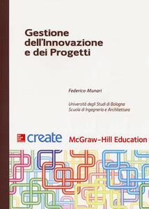 Gestione dell'innovazione e dei progetti - Federico Munari - copertina