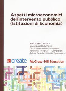 Aspetti microeconomici dell'intervento pubblico (Istituzioni di economia)
