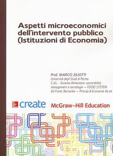 Aspetti microeconomici dell'intervento pubblico (Istituzioni di economia) - Marco Ziliotti - copertina