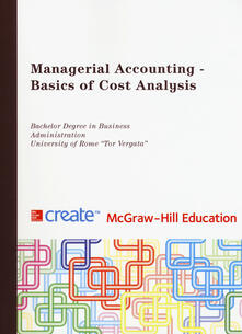Managerial accounting. Basics of cost analysis - copertina