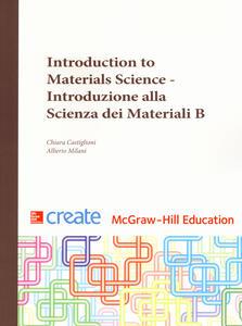 Introduction to materials science - Chiara Castiglioni,Alberto Milani - copertina