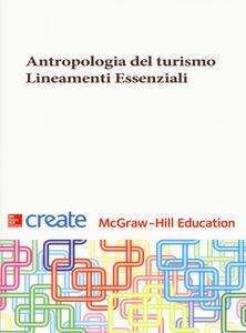 Antropologia del turismo. Lineamenti essenziali - Barbara Ghiringhelli - copertina