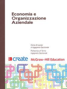 Economia e organizzazione aziendale. Con connect - copertina