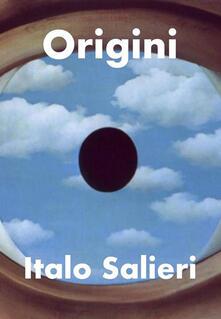 Origini - Italo Salieri - ebook
