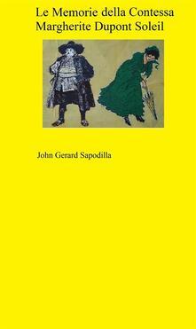 Le Memorie di Margherite Dupont Soleil - j,John Gerard Sapodilla - ebook
