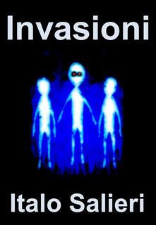 Invasioni - Italo Salieri - ebook