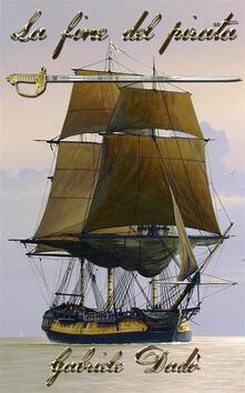 La fine del pirata - Gabriele Dadò - ebook