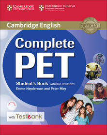 Complete PET Student's Book without Answers with CD-ROM and Testbank - Emma Heyderman,Peter May - cover