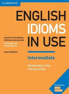 Libro in inglese English Idioms in Use Intermediate Book with Answers: Vocabulary Reference and Practice Michael McCarthy Felicity O'Dell