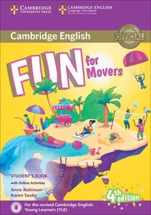 Fun for Movers Student's Book with Online Activities with Audio - Anne Robinson,Karen Saxby - cover