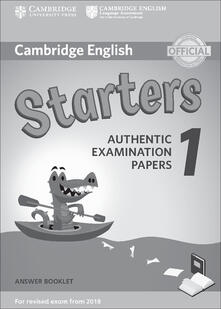 Cambridge English Starters 1 for Revised Exam from 2018 Answer Booklet - copertina
