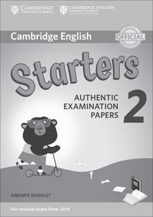 Winniearcher.com Cambridge english young learners. For revised exam. From 2018 starters. Answer booklet. Per la Scuola media. Vol. 2 Image