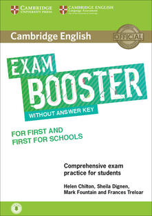 Cambridge English Exam Booster for First and First for Schools without Answer Key with Audio: Comprehensive Exam Practice for Students - Helen Chilton,Sheila Dignen,Mark Fountain - cover