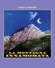 La montagna innamorata - Franca Fabrizio - ebook