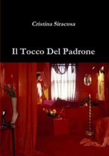 Il tocco del padrone - Cristina Siracusa - ebook